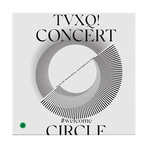 동방신기 - TVXQ! CONCERT -CIRCLE- #WELCOME DVD
